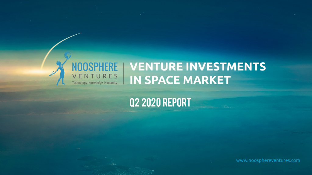Q2 2020 Edition Of Venture Investments In the Space Industry