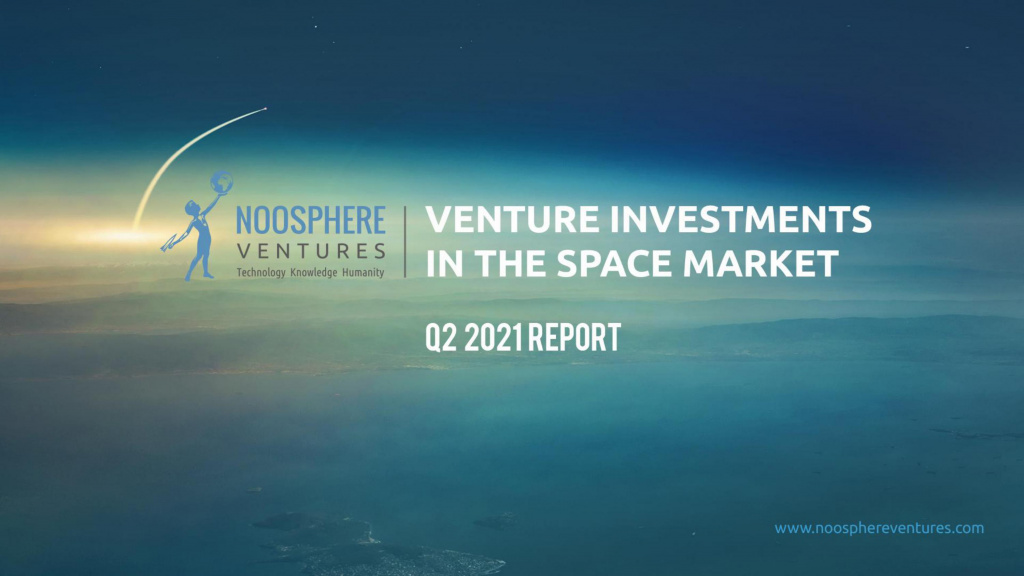 Q2 2021 Edition Of Venture Investments In the Space Industry